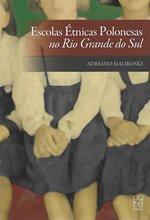 132 – Escolas Étnicas Polonesas no Rio Grande do Sul