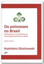 101 – Os poloneses no Brasil – Subsídios para o problema da colonização polonesa no Brasil